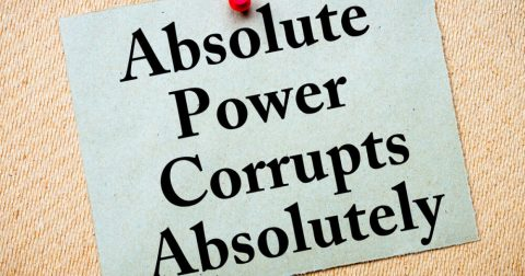 Absolute Power Corrupts – Even in America
