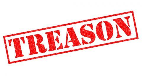 Treason: Probably Not a Good Idea