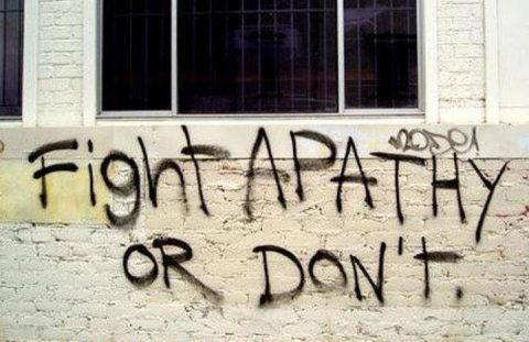 Apathy is Fatal to Freedom