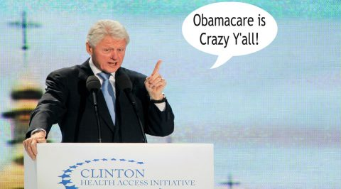 "Bill Clinton is Right: Obamacare is the ""Craziest"" Thing in the World"