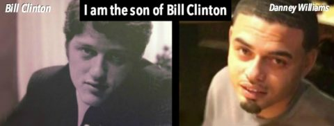 """""""I am Bill Clinton's Son and Hillary Banished Me"""""""