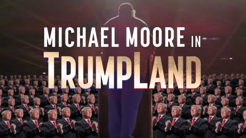 TrumpLand: A Michael Moore Film Review by a Conservative