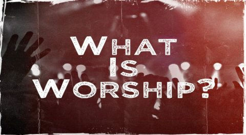 What is 'Worship'?