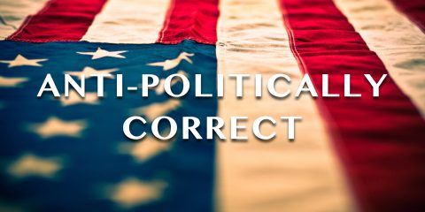 Political Correctness Makes You Deaf and Dumb