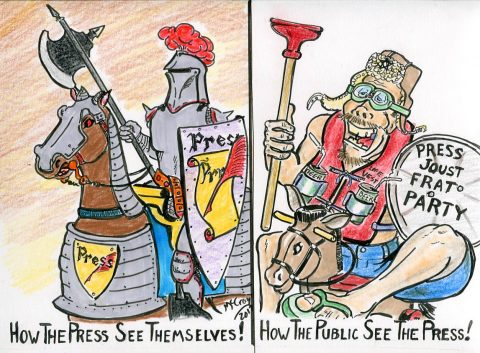 The Press See Themselves as the Crusading Knight