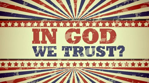 In God This Country Trusts?