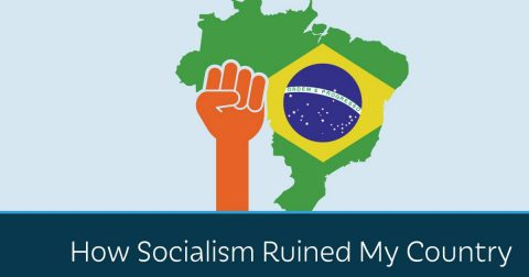 How Socialism Destroyed Brazil