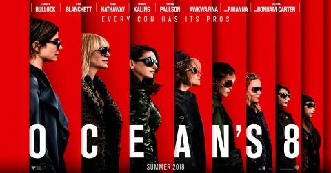 Is Ocean's 8 a Women's Empowerment Statement or just Another Failed Reboot?